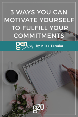 3 Ways You Can Motivate Yourself To Fulfill Your Commitments