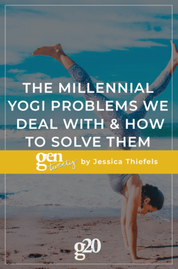 The Millennial Yogi Problems We Deal With and How to Solve Them