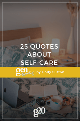 25 Quotes About Self-Care