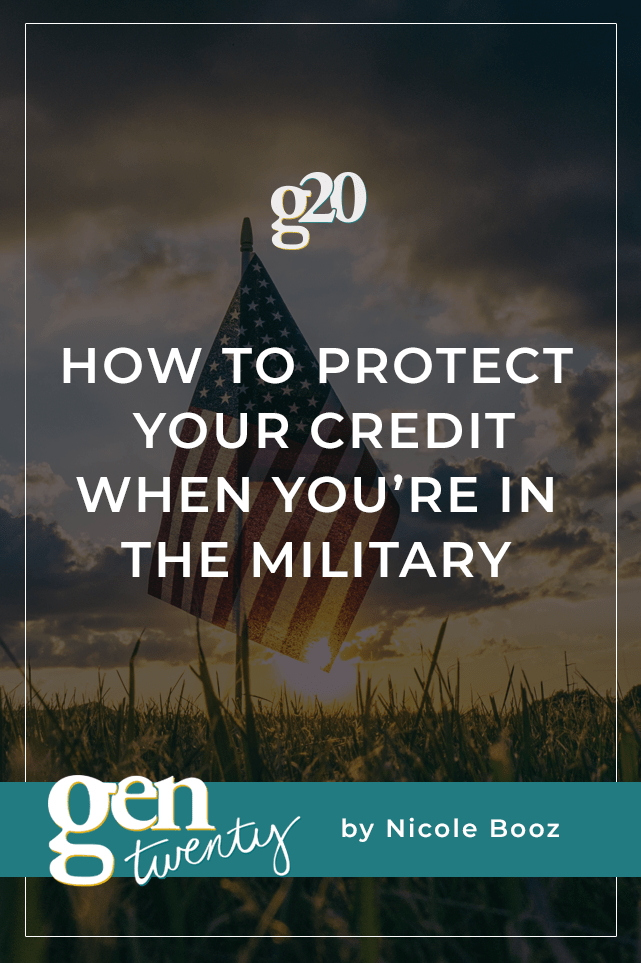 How To Protect Your Credit When You're In The Military