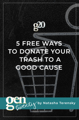 5 Free Ways To Donate Your Trash To A Good Cause