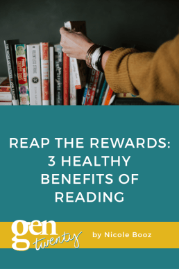 3 Healthy Benefits Of Reading