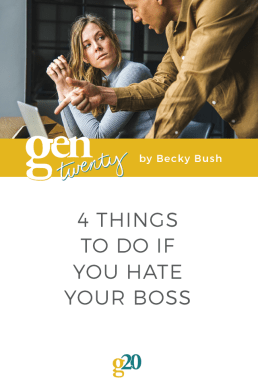 4 Things To Do If You Hate Your Boss