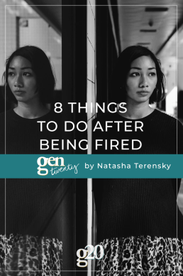 8 Things to Do After Being Fired or Let Go