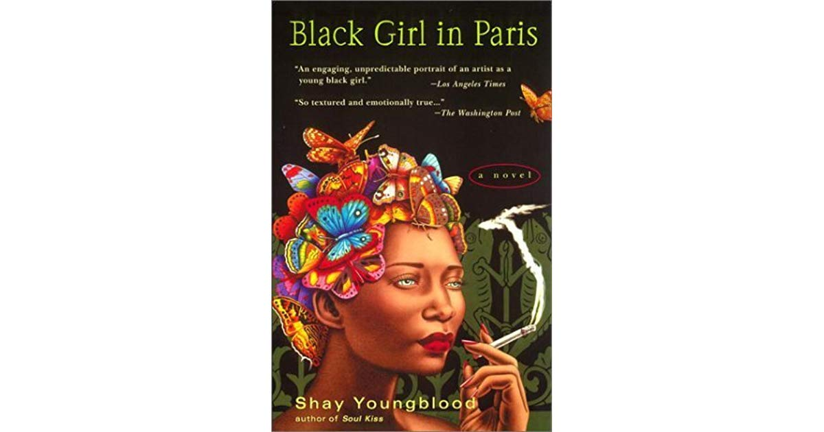 Shay Youngblood Black Girl In Paris