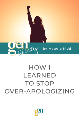 How I Learned To Stop Over-Apologizing