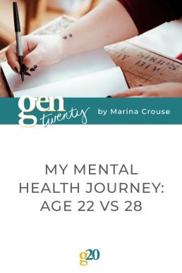 My Mental Health Journey: Age 22 Vs 28