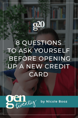 8 Questions To Ask Yourself Before Opening Up a New Credit Card