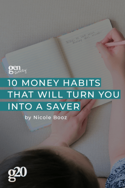 10 Money Habits That Will Turn You Into a Saver