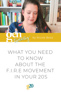 What You Need To Know About The F.I.R.E Movement In Your 20s