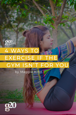 4 Ways To Exercise If The Gym Isn't For You