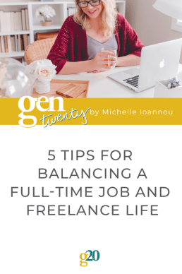 5 Tips For Balancing a Full-Time Job and Freelance Life