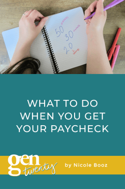 What To Do When You Get Your Paycheck