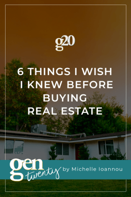 6 Things I Wish I Knew Before Buying Real Estate