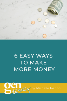 6 Easy Ways To Make More Money