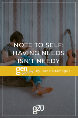 Note To Self: Having Needs Isn't Needy