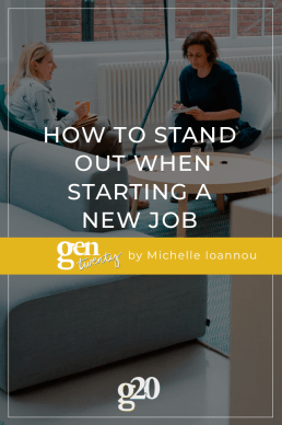 How To Stand Out When Starting A New Job