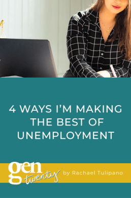 4 Ways I'm Making the Best of Unemployment