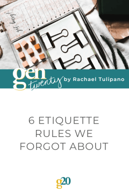 6 Etiquette Rules We Forgot About