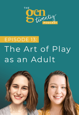 The GenTwenty Podcast Episode 13: Kidulting—The Art of Play as an Adult