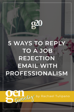 5 Ways to Reply to A Job Rejection Email with Professionalism