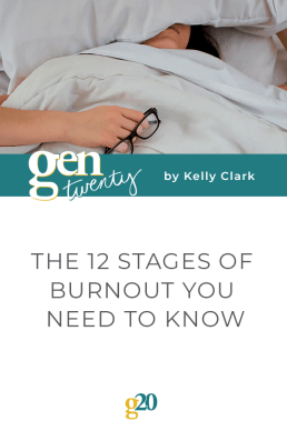 The 12 Stages of Burnout You Need To Know