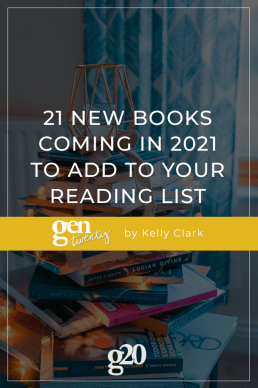 21 New Books Coming in 2021 to Add to Our Reading Lists