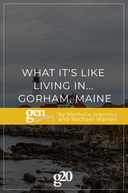 What It's Like Living In... Gorham, Maine