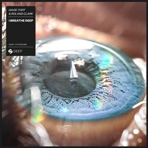 David Tort & Roland Clark - I Breathe Deep (Extended Mix)