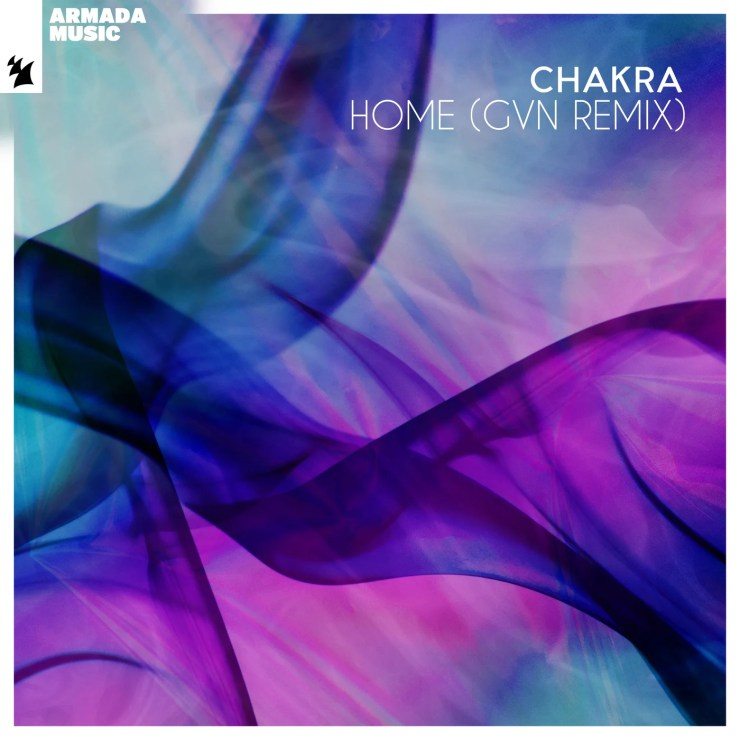 Chakra - Home (GVN Extended Remix)