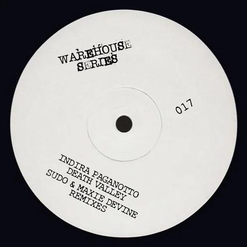 Death Valley (Original Mix) by Indira Paganotto on Beatport