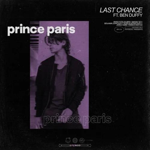 Prince Paris RELEASES 'Last Chance ft. Ben Duffy' single ile ilgili görsel sonucu
