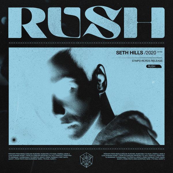 Seth Hills - RUSH on Traxsource