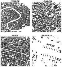 Figure-ground diagrams of urban form and building footprints in London, Paris, Venice, and Brasilia depict modernism's inversion of traditional spatial order
