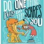 Quote_by_Eleanor_Roosevelt__Do_one_thing_every_day_that_scares_you_