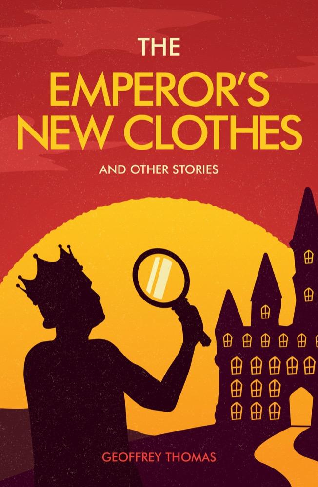 emperor's new clothes Geoffrey Thomas folktales