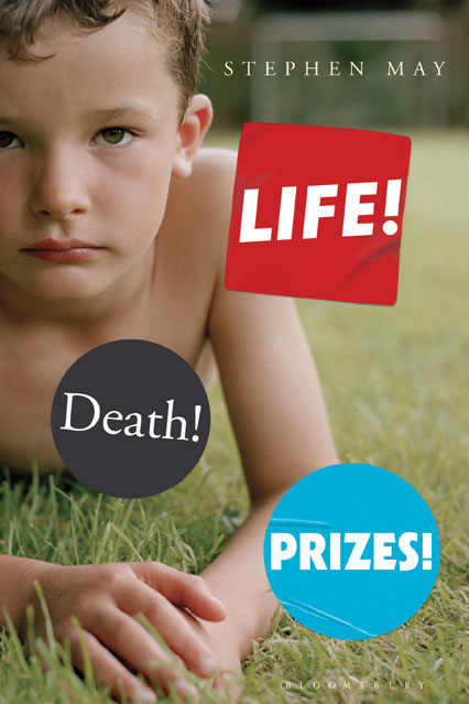 Book 69: Life! Death! Prizes! - Stephen May