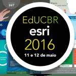 II Encontro de Educação e Pesquisa Esri Brasil