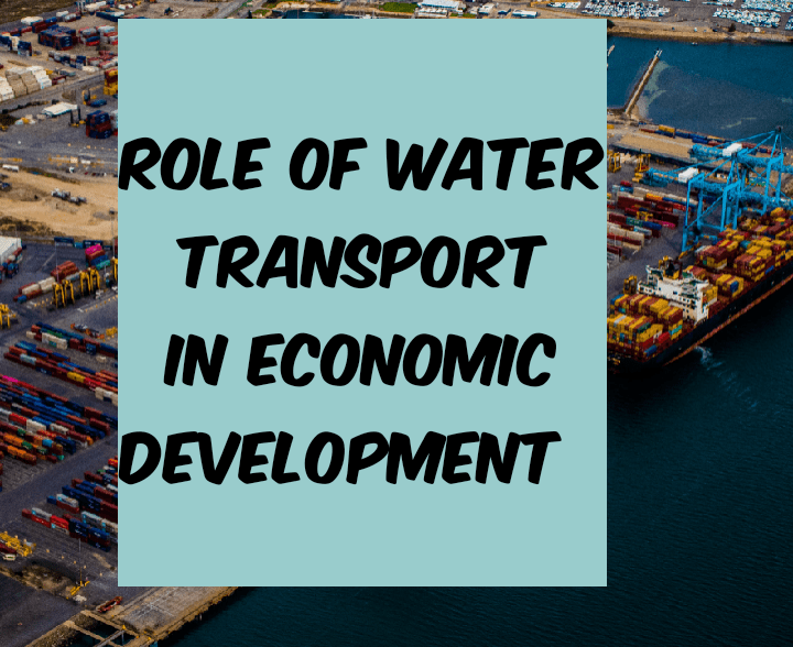 Role of water transport in economic development