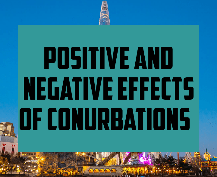 Positive and negative effects of conurbations
