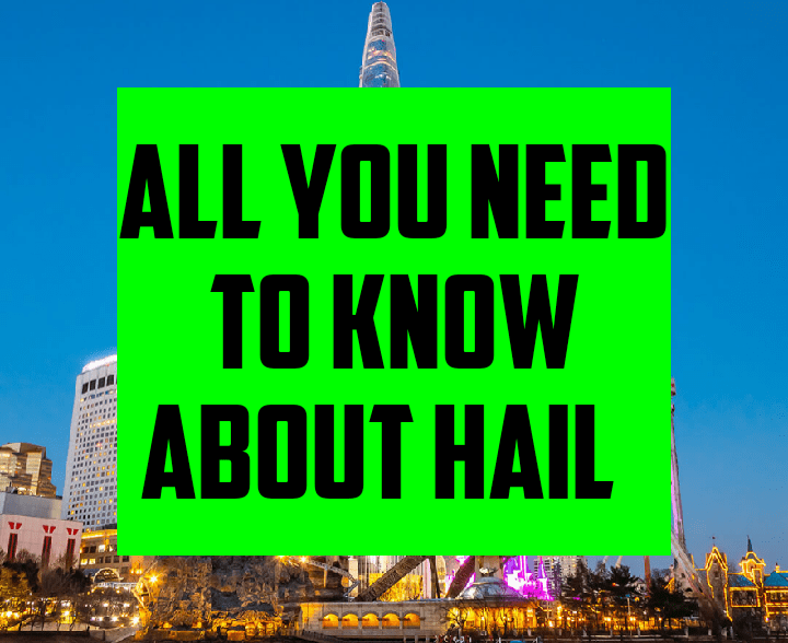 All you need to know about hail