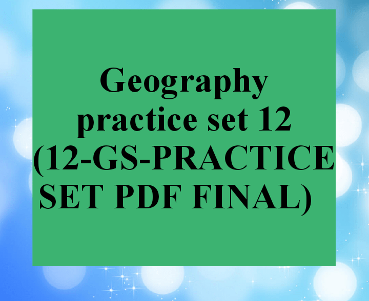 Geography practice questions set 12