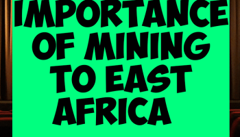 Importance of mining industry to East Africa