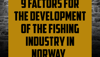 9 factors for the development of the fishing industry in norway