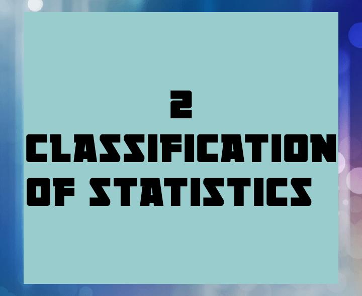 2 classification of statistics