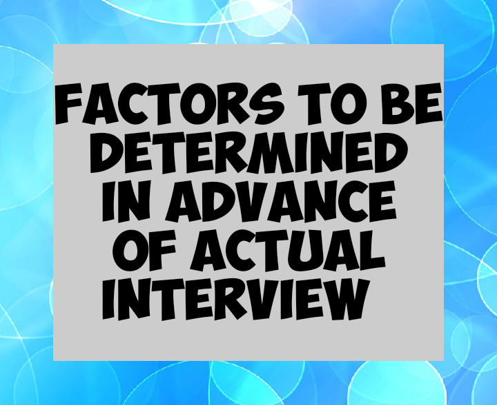 Factors to be considered during research