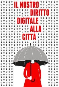 Il nostro diritto digitale alla città