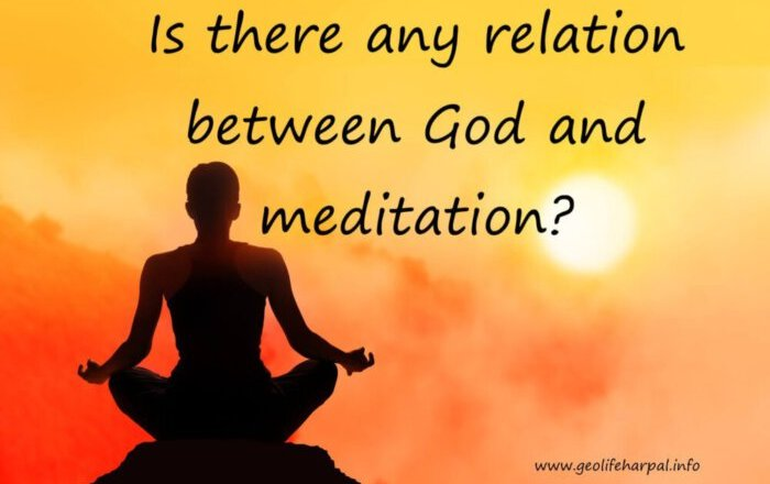 Is there any relation between God and meditation?