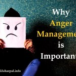 Why Anger management is important?