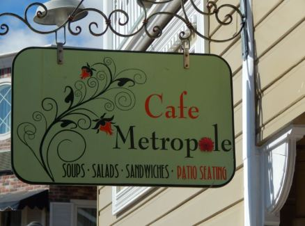 Cafe Metropole sign. Photo by Laylita Day.